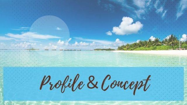 Profile & Concept